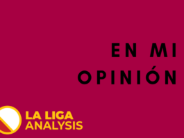 La Liga Analysis Opinion