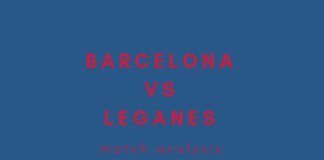 Barcelona Leganes La Liga Tactical Analysis