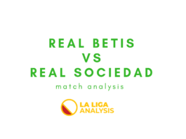 Real-Betis-Real-Sociedad-Copa-Del-Rey-Tactical-Analysis-Analysis