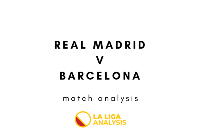 Real Madrid Barcelona Copa Del Rey Tactical Analysis